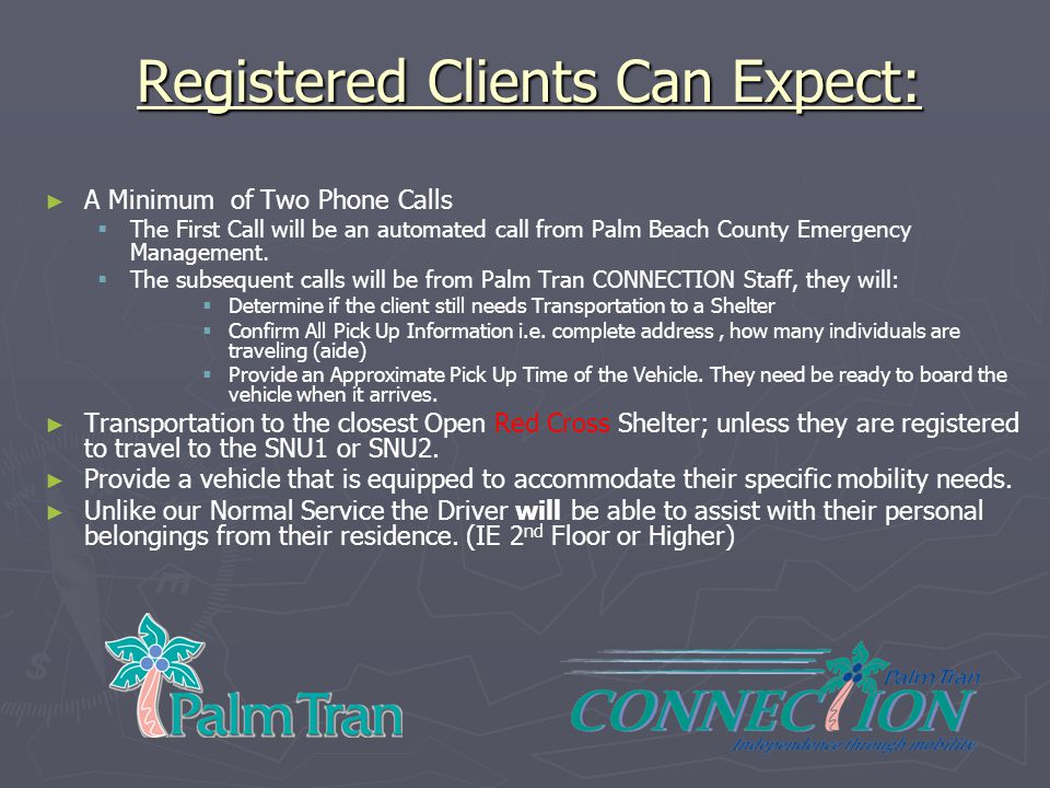 Registered Clients Can Expect: