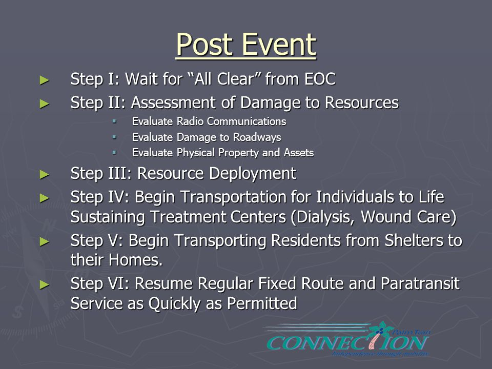 Post Event Step I: Wait for All Clear from EOC