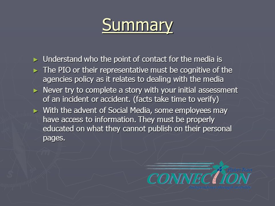 Summary Understand who the point of contact for the media is