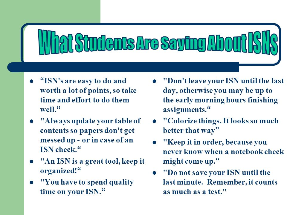 What Students Are Saying About ISNs