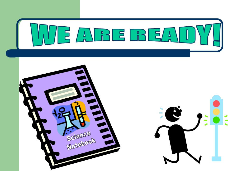 WE ARE READY! Science Notebook