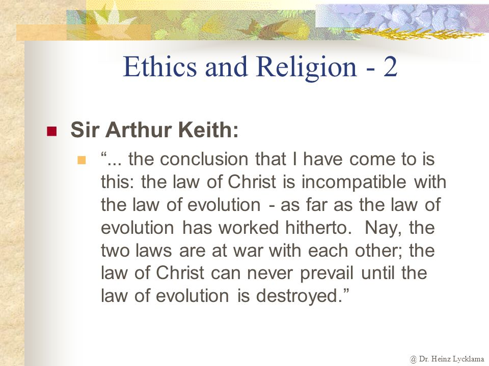 Ethics and Religion - 2 Sir Arthur Keith: