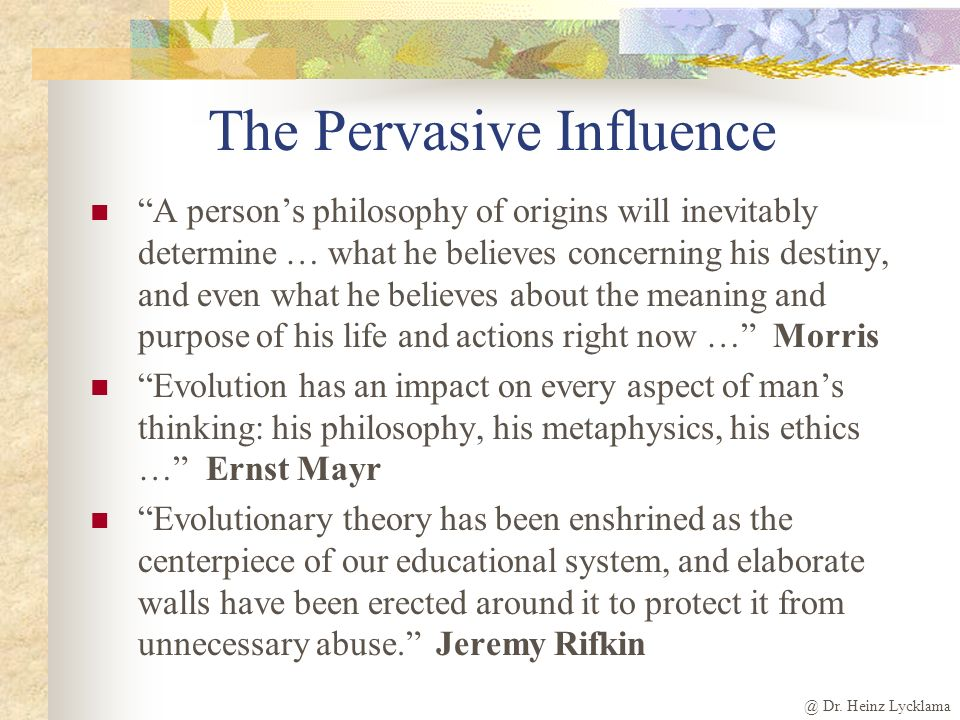 The Pervasive Influence