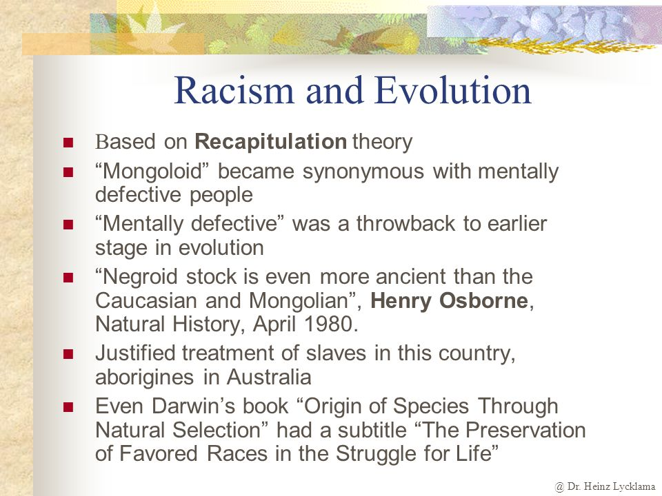 Racism and Evolution Based on Recapitulation theory