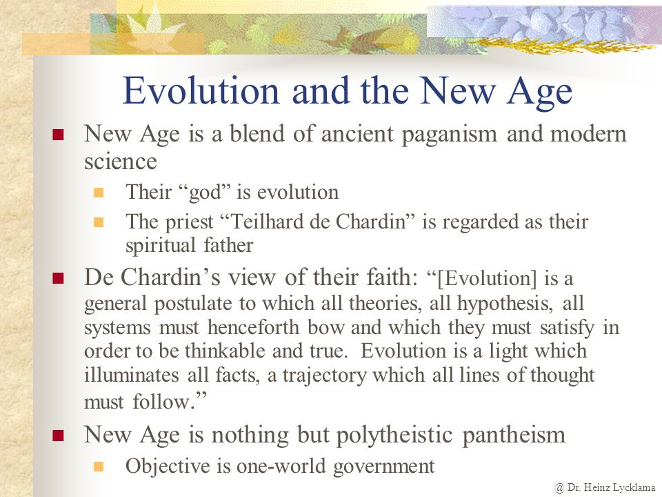 Evolution and the New Age