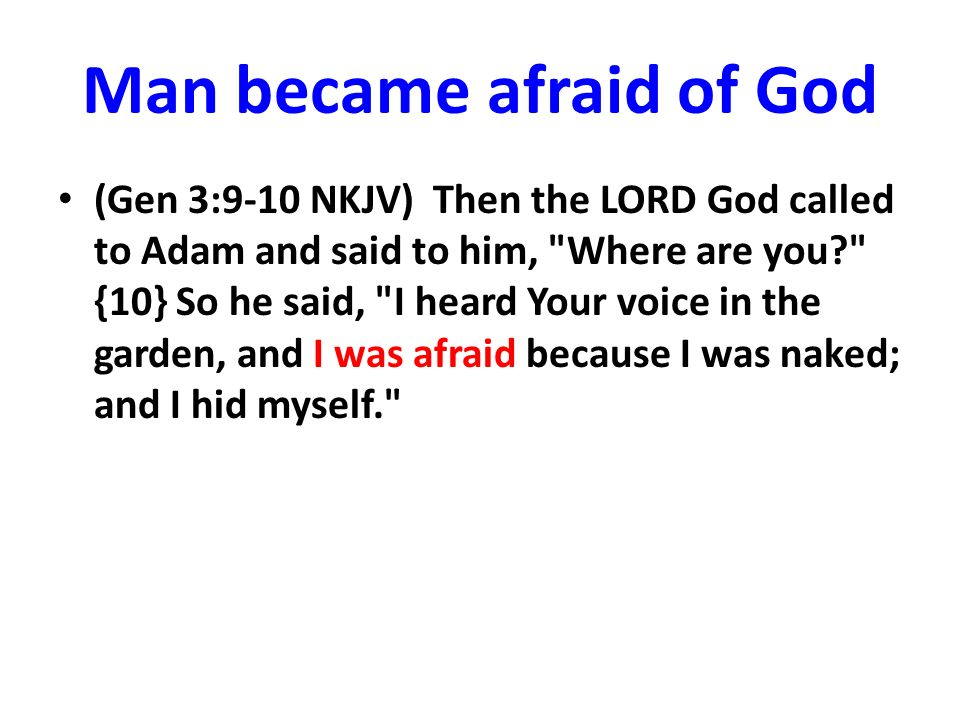 Man became afraid of God