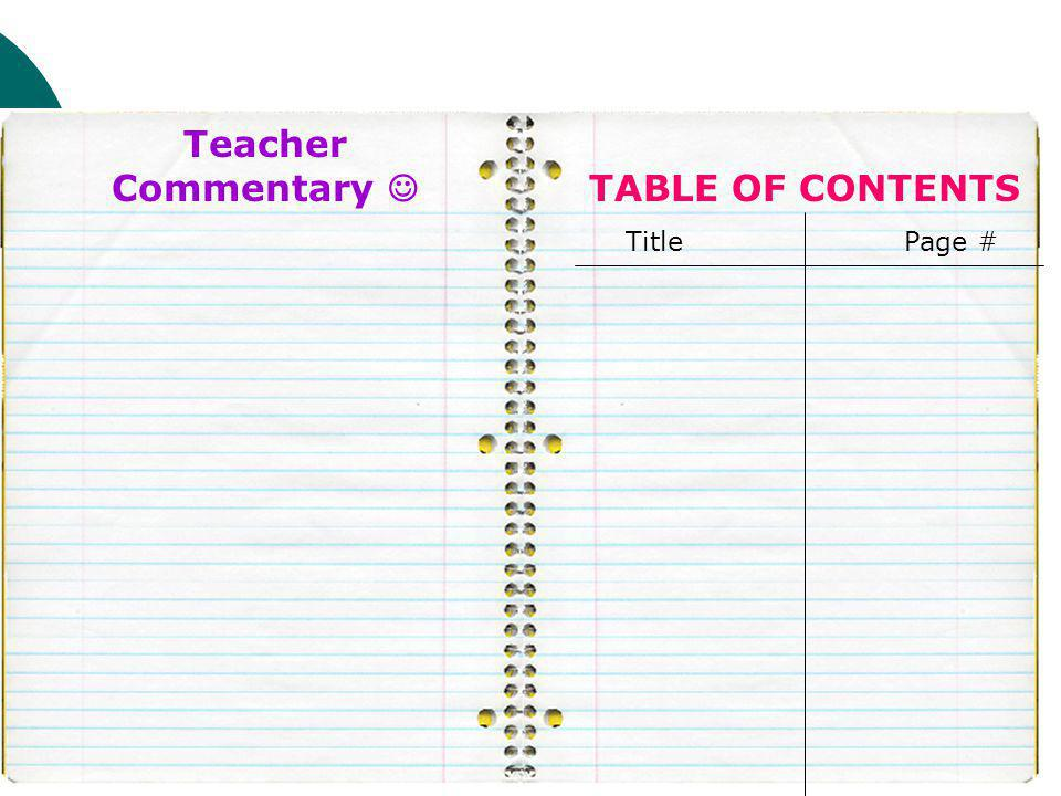 Teacher Commentary  TABLE OF CONTENTS