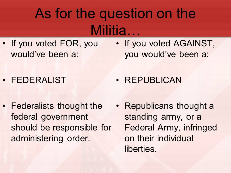 As for the question on the Militia…