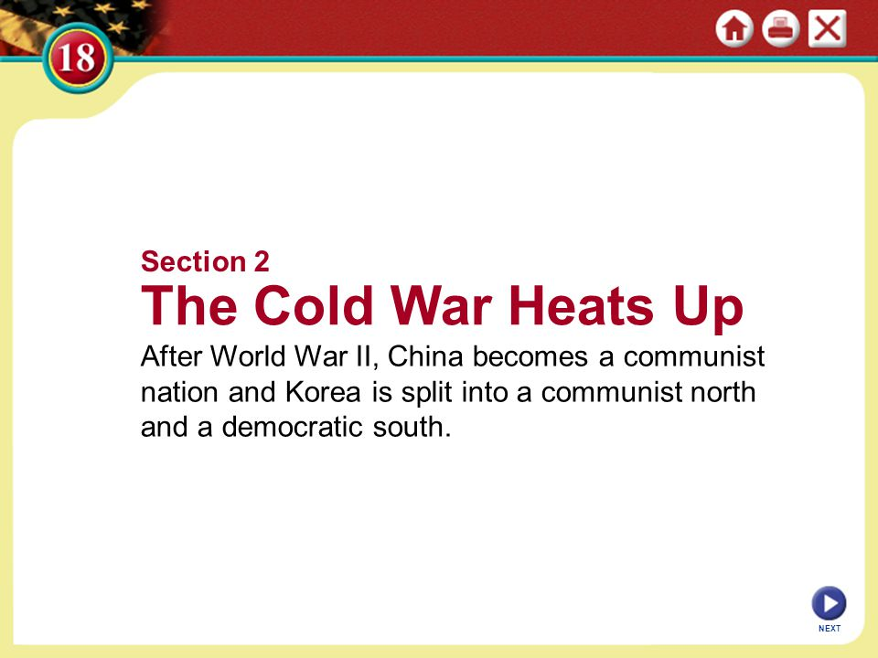The Cold War Heats Up Section 2