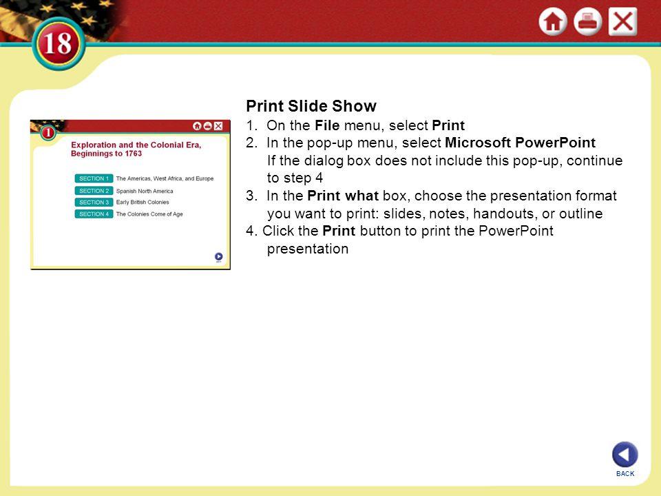 Print Slide Show 1. On the File menu, select Print
