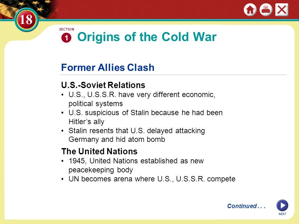 Origins of the Cold War Former Allies Clash U.S.-Soviet Relations