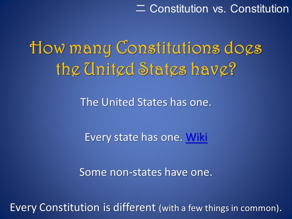 How many Constitutions does the United States have
