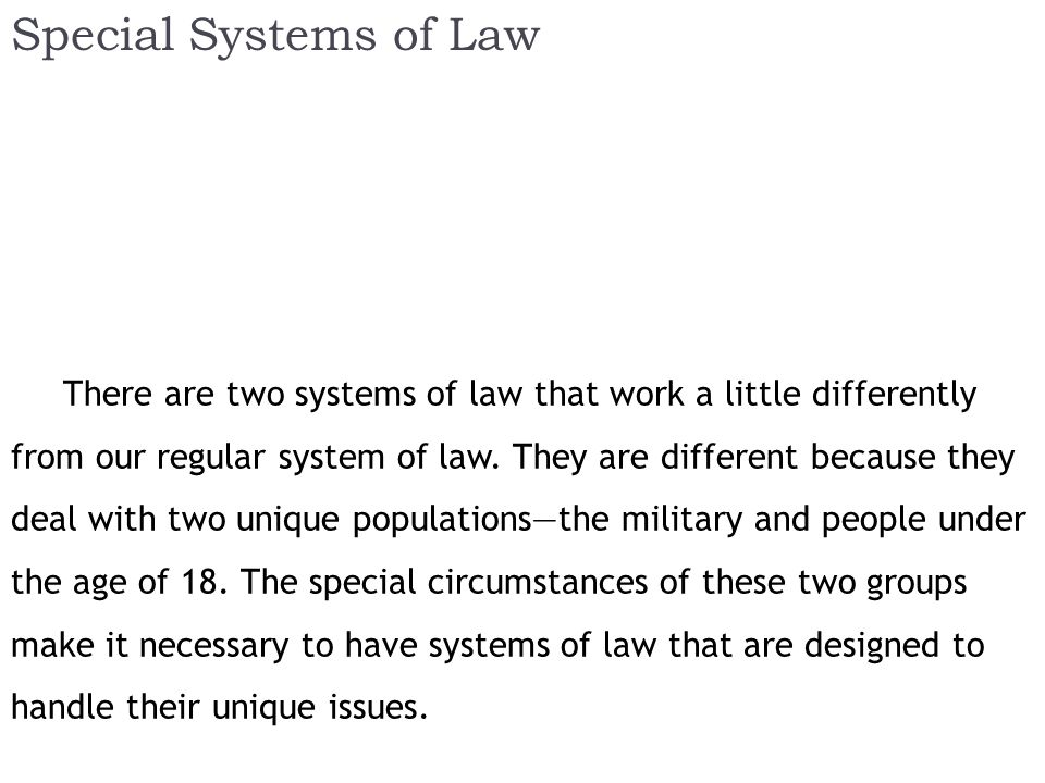 Special Systems of Law