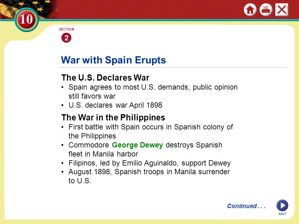 War with Spain Erupts The U.S. Declares War The War in the Philippines