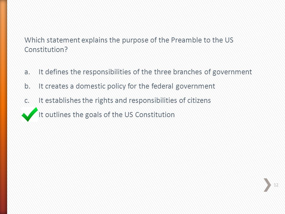 Which statement explains the purpose of the Preamble to the US Constitution