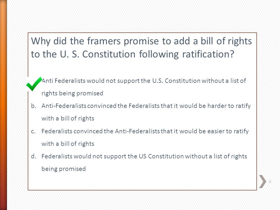 Why did the framers promise to add a bill of rights to the U. S