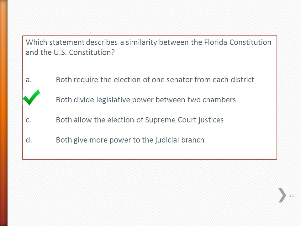 Which statement describes a similarity between the Florida Constitution and the U.S. Constitution