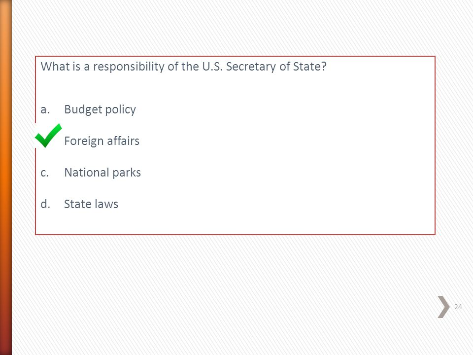What is a responsibility of the U.S. Secretary of State