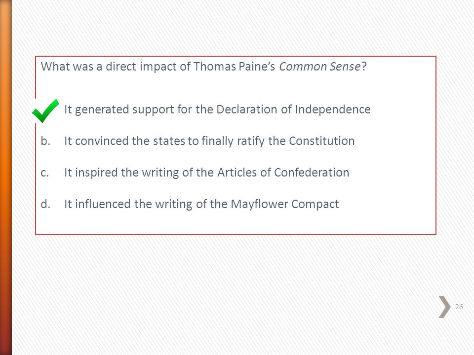 What was a direct impact of Thomas Paine's Common Sense