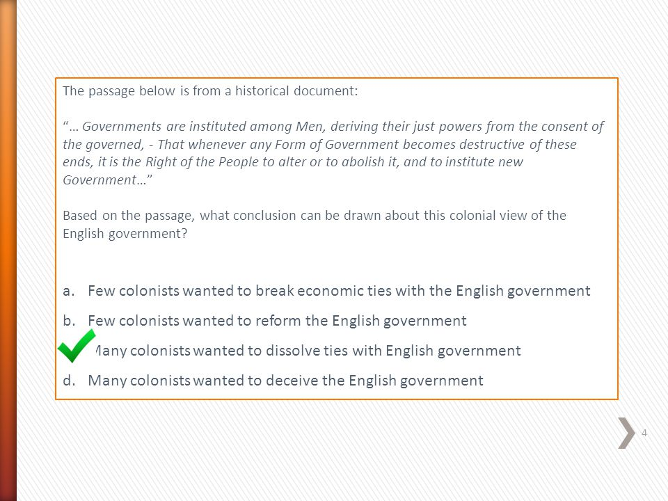 Few colonists wanted to reform the English government