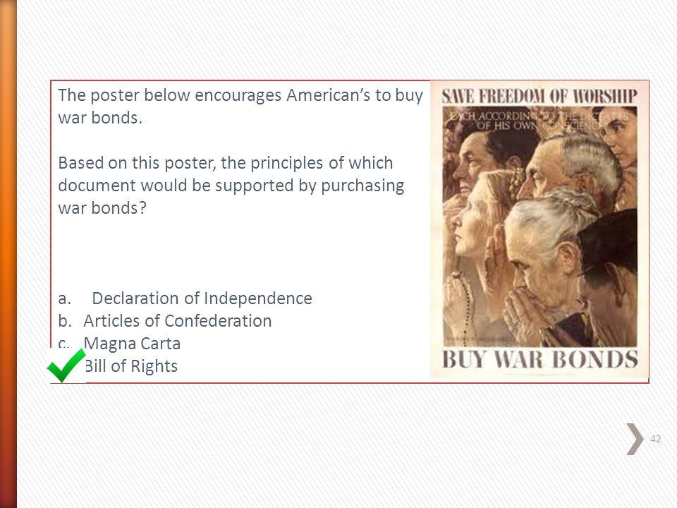 The poster below encourages American's to buy war bonds.