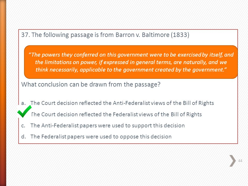 37. The following passage is from Barron v. Baltimore (1833)