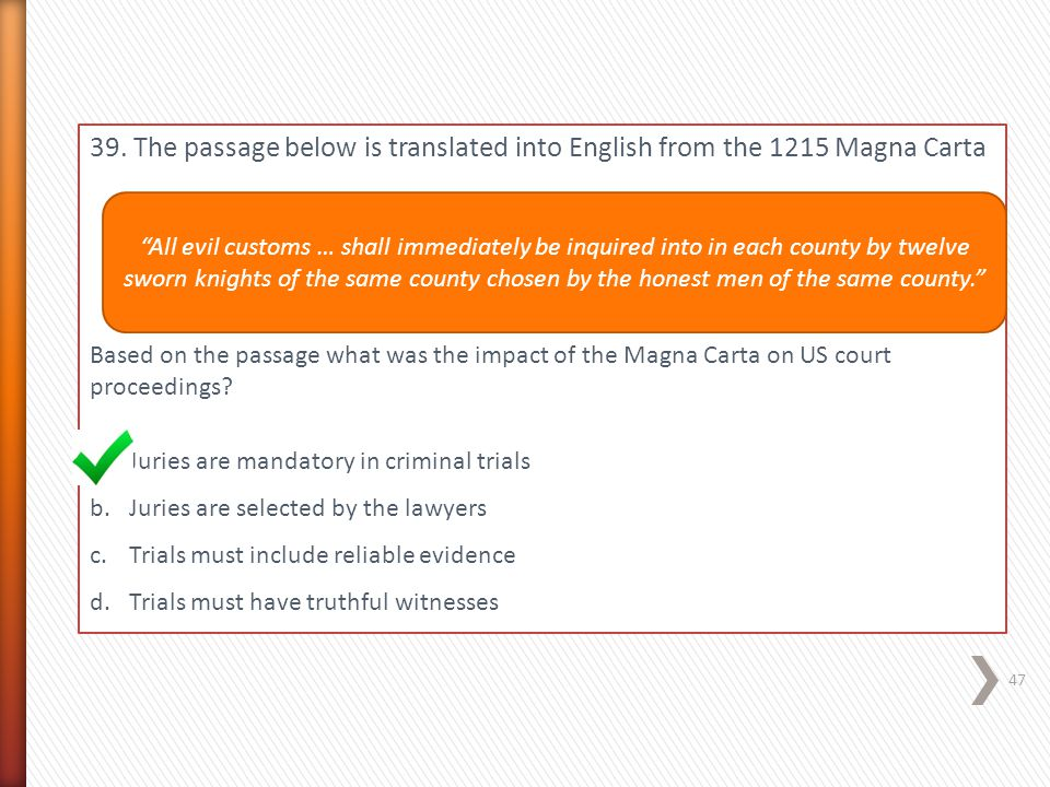 39. The passage below is translated into English from the 1215 Magna Carta