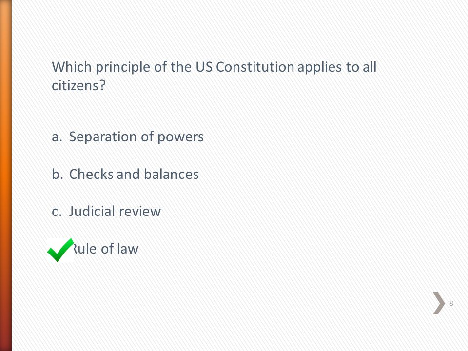Which principle of the US Constitution applies to all citizens