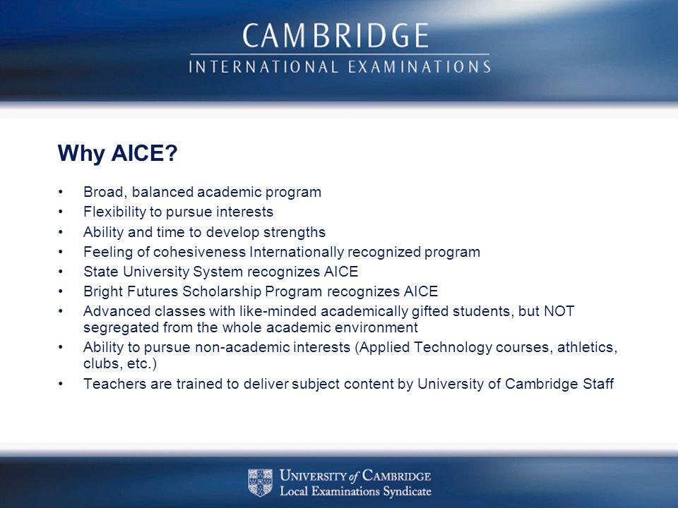 Why AICE Broad, balanced academic program