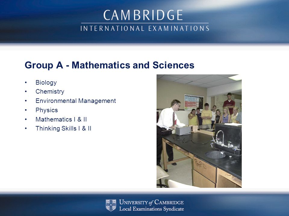 Group A - Mathematics and Sciences