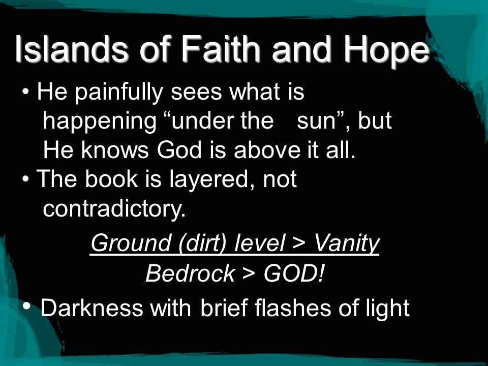 Islands of Faith and Hope