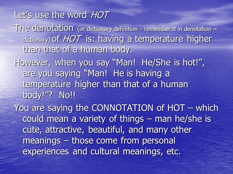 Let's use the word HOT