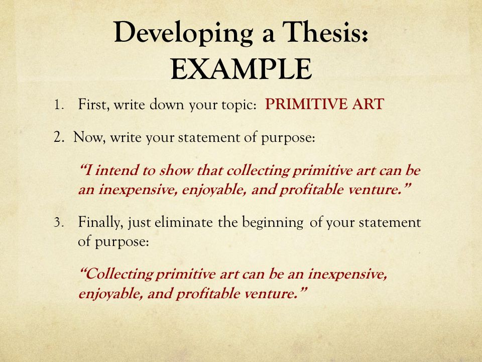 Developing a Thesis: EXAMPLE