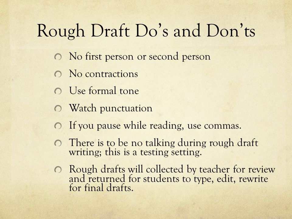 Rough Draft Do's and Don'ts