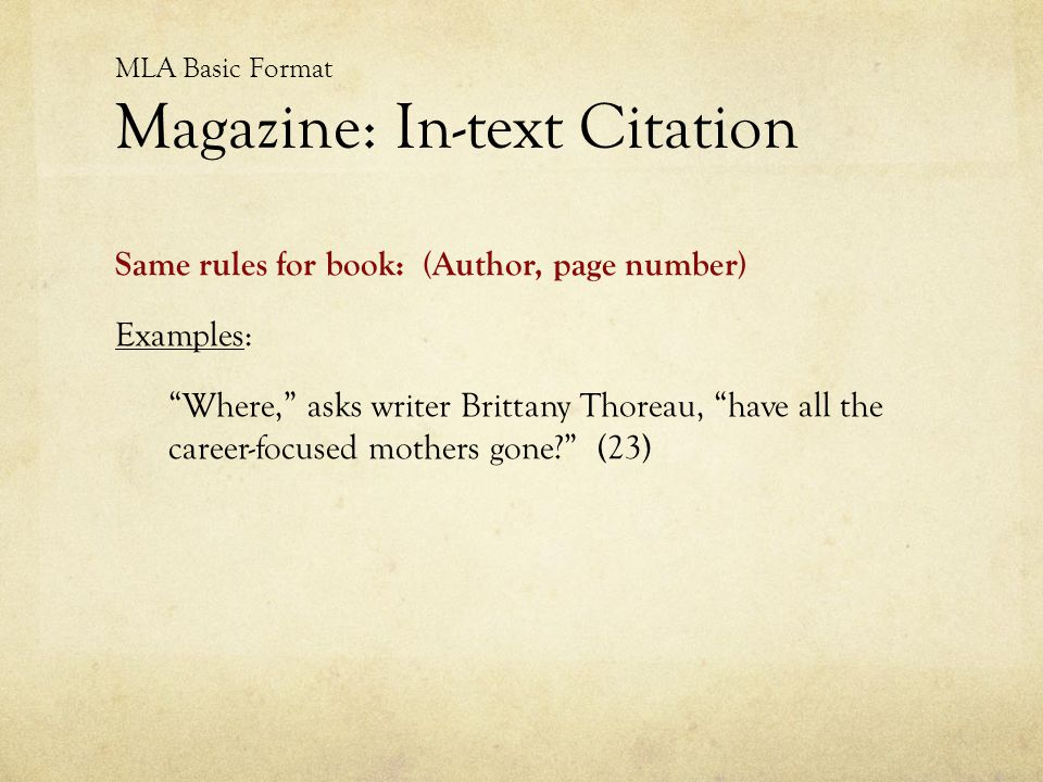 MLA Basic Format Magazine: In-text Citation