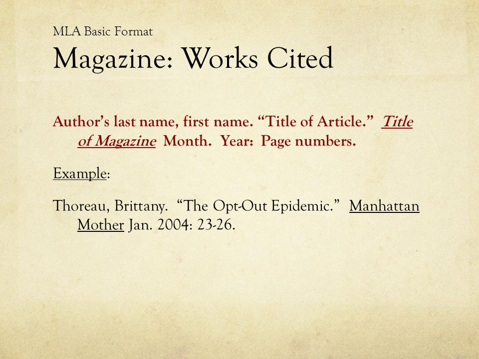 MLA Basic Format Magazine: Works Cited
