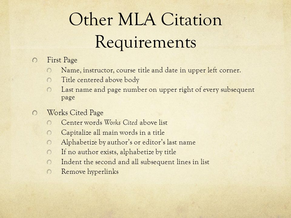 Other MLA Citation Requirements