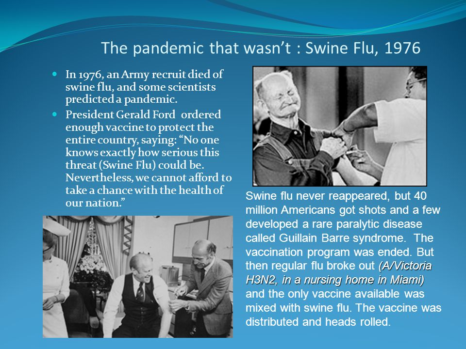 The pandemic that wasn't : Swine Flu, 1976