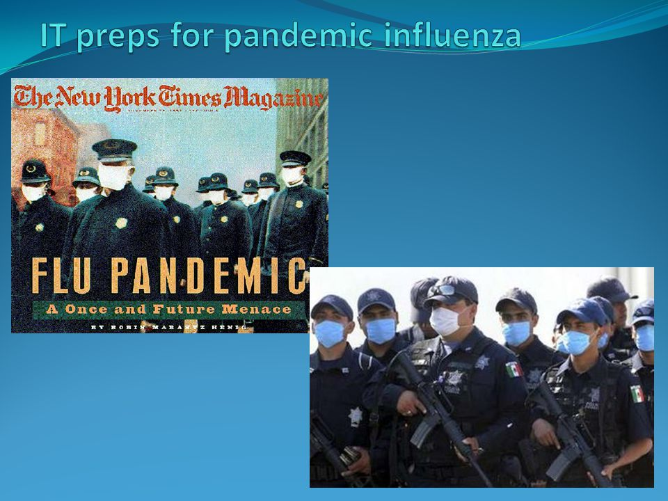 IT preps for pandemic influenza