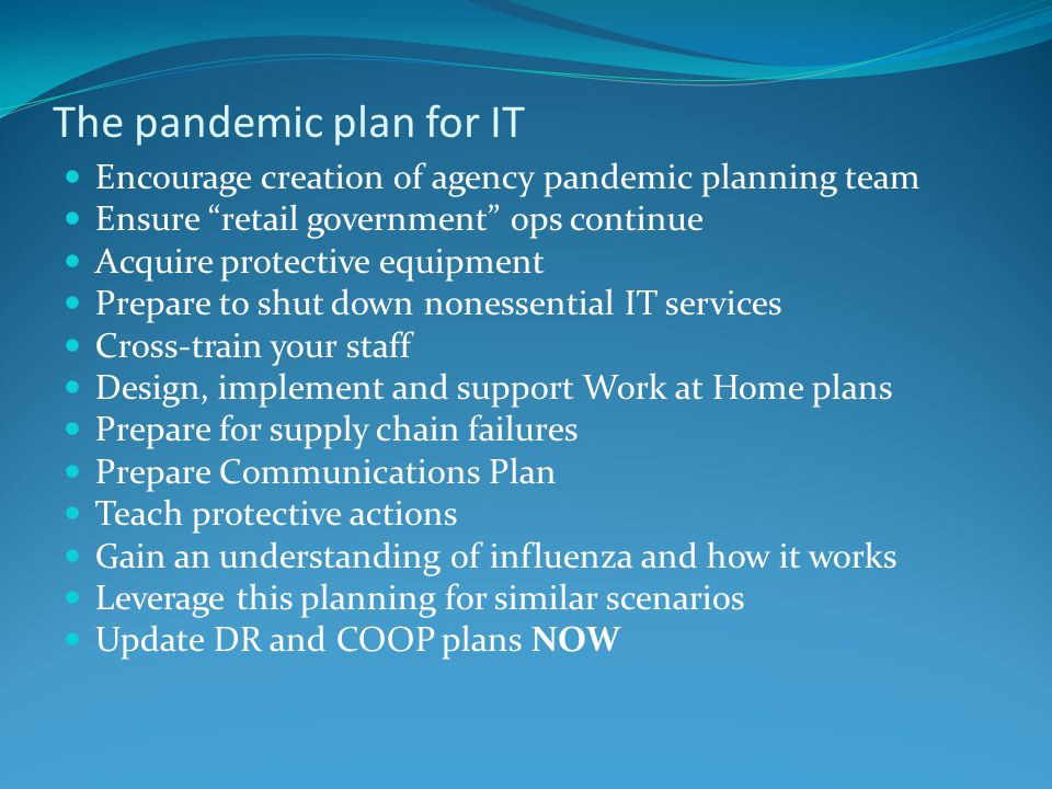 The pandemic plan for IT