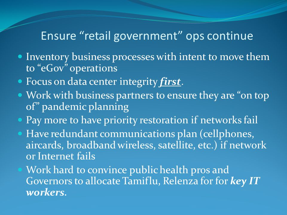 Ensure retail government ops continue