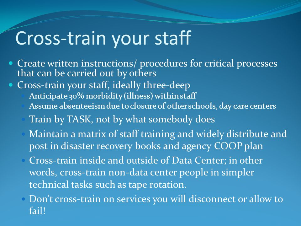Cross-train your staff