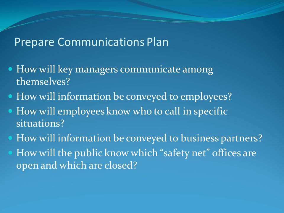 Prepare Communications Plan