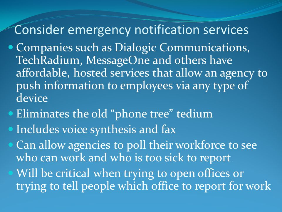 Consider emergency notification services