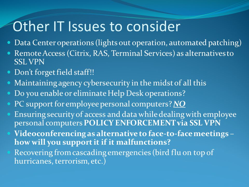 Other IT Issues to consider