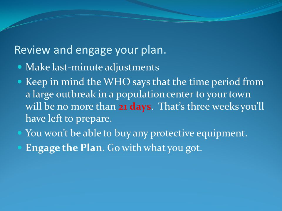 Review and engage your plan.