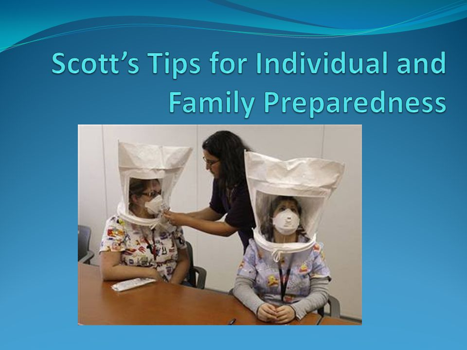 Scott's Tips for Individual and Family Preparedness