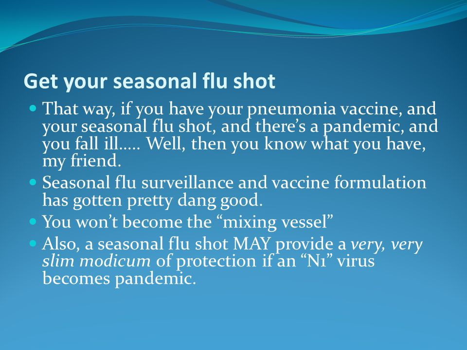 Get your seasonal flu shot