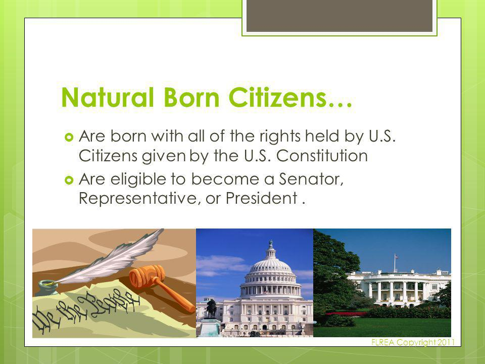 Natural Born Citizens…