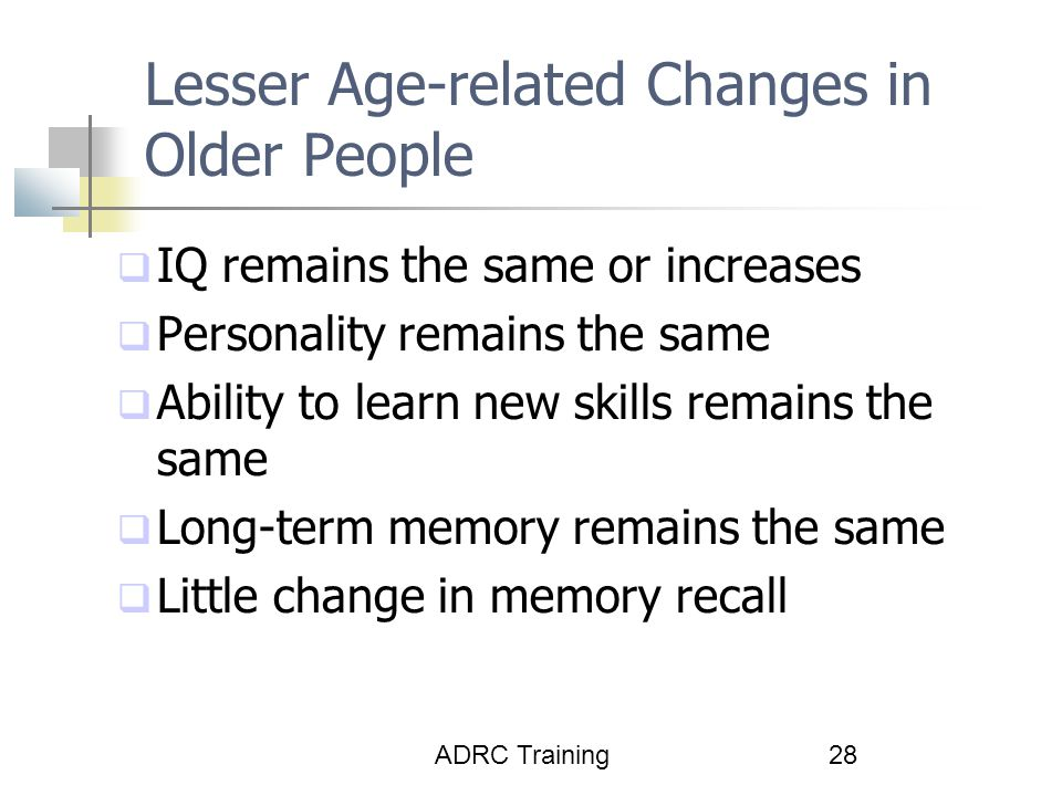 Lesser Age-related Changes in Older People